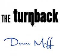 "Custom Drum Muff for the band ""The Turnback"" with Endorsed Drummer: Barry Nagel"